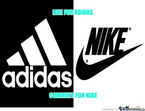 Nike Meme - nike and adidas by oliver angus meme center