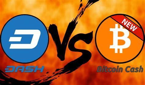 bitconnect vs bitcoin cash bitcoin cash vs dash which will fulfill satoshi s vision