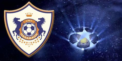 azerbaijans qarabag fc club  top   time european