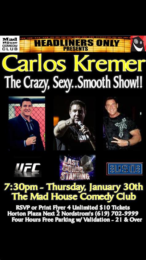 mad house comedy mad house comedy jan 30th carlos kremer