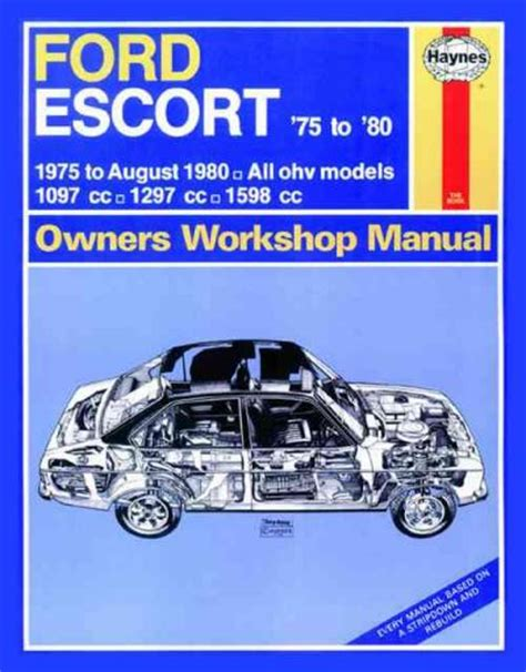 ford escort 1975 1980 haynes service repair manual sagin workshop car manuals repair books