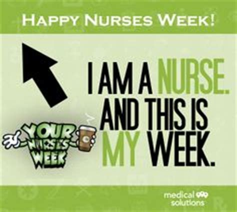 National Nurses Week Meme - 1000 images about nurses week on pinterest happy