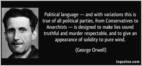 Orwells Essay On Language And Politics by George Orwell Politics And The Language Literature Autumn 2018