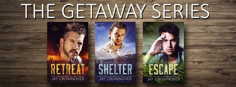 shelter the getaway series volume 2 books jax s book magic shelter escape crownover
