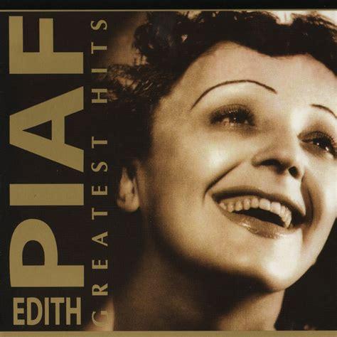 best edith piaf album greatest hits cd1 edith piaf mp3 buy tracklist