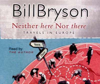 libro neither here nor there neither here nor there bill bryson el ka y el ba
