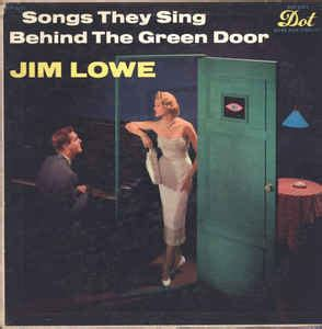 Who Sang Closed Doors by Jim Lowe 2 Songs They Sing The Green Door
