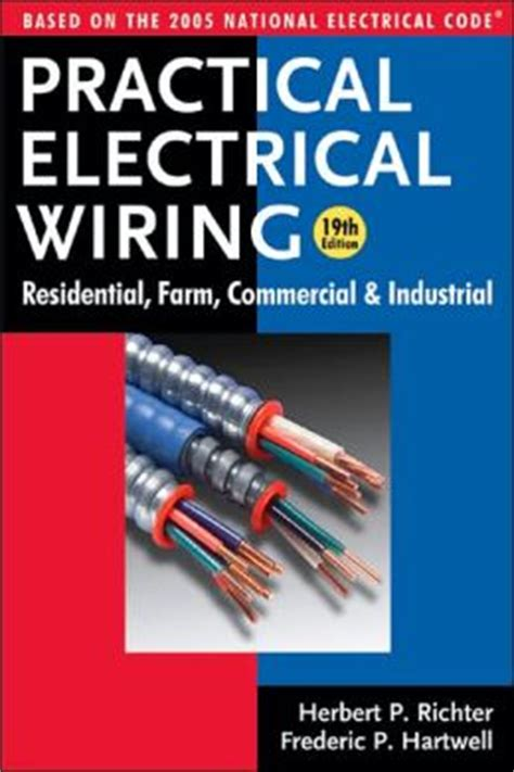 practical electrical wiring residential farm commercial