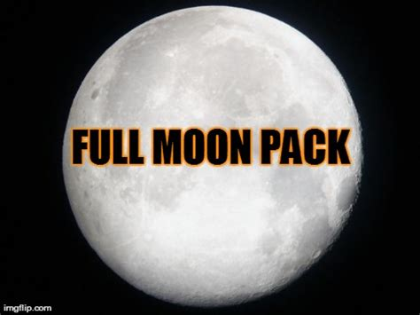 Full Moon Meme - full moon imgflip