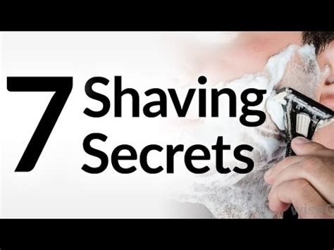 7 Tips On Grooming Your by 7 Secrets Best Shave Of Your Grooming