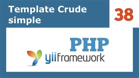 templates for yii framework yii framework php 38 template crud simple youtube