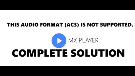 format audio ac3 apk ac3 format audio not suported on android mx player