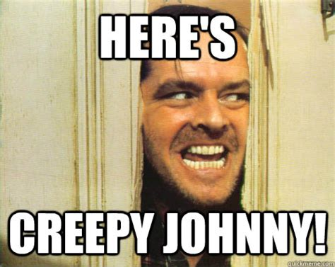 The Shining Meme - here s creepy johnny ermahgerd the shining quickmeme