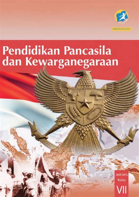 Buku Ppkn buku siswa kurikulum 2013 kelas 7 ppkn