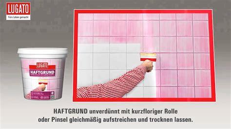 Fliese Auf Fliese Haftgrund 635 by Den Untergrund Vor Dem Fliesen Kleben Mit Haftgrund