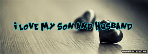 I Love My Son And Husband Facebook Cover - PageCovers.com ... I Love My Husband And Kids Facebook Cover