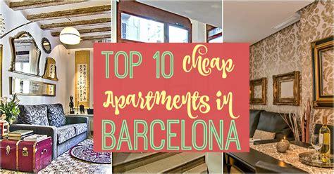 appartamenti economici a barcellona scopri la nostra top 10 appartamenti economici a barcellona