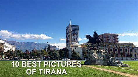 best pictures 10 best pictures of tirana albania