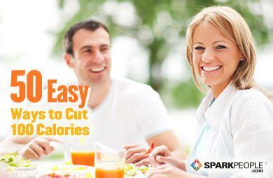 7 Simple Ways To Cut Calories by 50 Easy Ways To Cut 100 Calories Sparkpeople