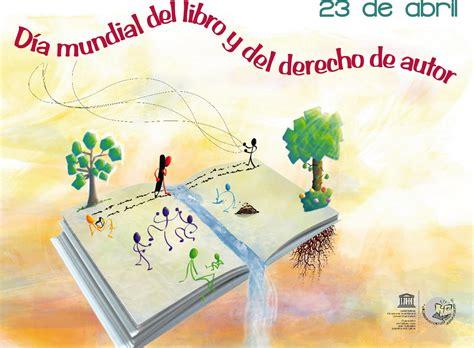 libro el da que espaa biblioteca duoc uc sede valpara 237 so 23 de abril d 237 a mundial del libro y del derecho de autor