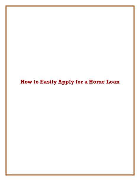 how to apply for a housing loan how to easily apply for a home loan