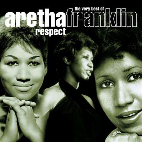 the best of aretha franklin respect the best of aretha franklin aretha franklin