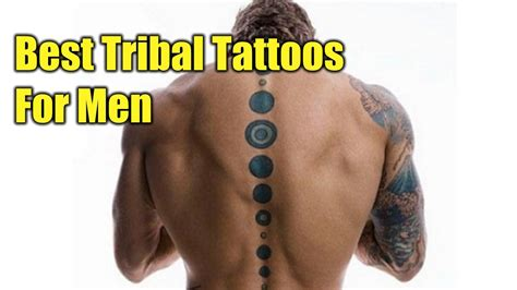 the best tattoos in the world for men best tribal designs for world