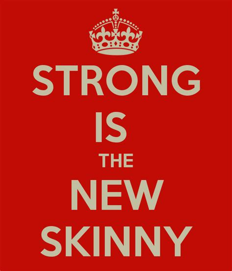 strong is the new strong is the new skinny poster karen keep calm o matic