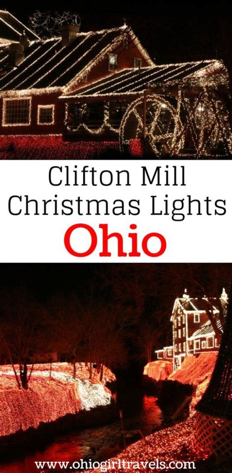 clifton mill christmas lights ohio girl travels