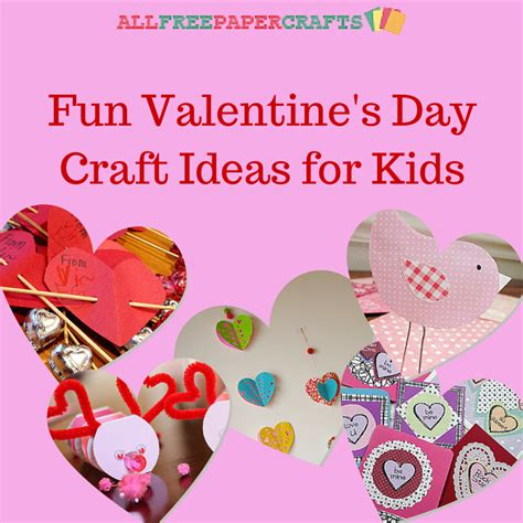 12 valentine day 16 fun valentine s day craft ideas for kids