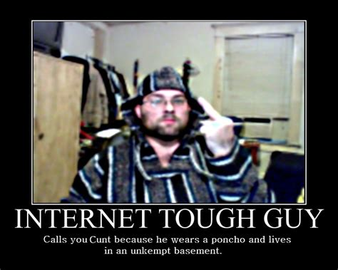 Internet Guy Meme - internet tough guy meme memes