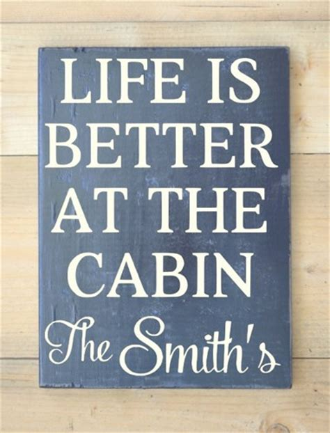 Cabin Quotes by Cabin Quotes Sayings For Signs Quotesgram