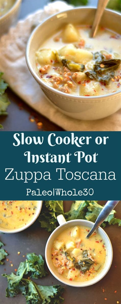100 instant pot whole30 recipes cooker or instant pot zuppa toscana paleo whole30