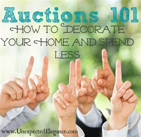 auctions 101 how to decorate your home and spend less