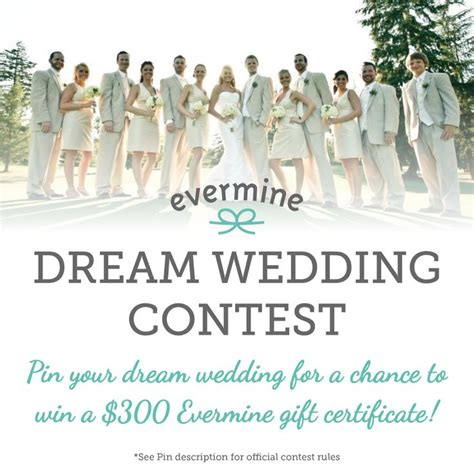 enter the dream wedding contest on pinterest weddings ideas from evermine - Wedding Sweepstakes