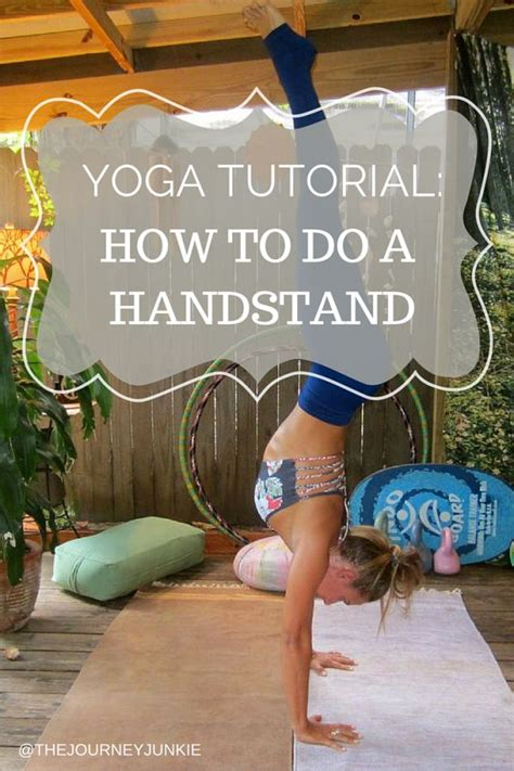yoga handstand tutorial for beginners yoga tutorial how to do a handstand tutorials and handstand