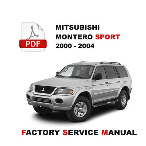 service manual how cars run 2004 mitsubishi montero navigation system mitsubishi montero 2000 2004 mitsubishi montero sport 3 5l 6g74 engine shop service repair manual other books