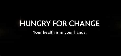 Hungry For Change Documentary Detox by Documentary Hungry For Change Is A Powerhouse Of