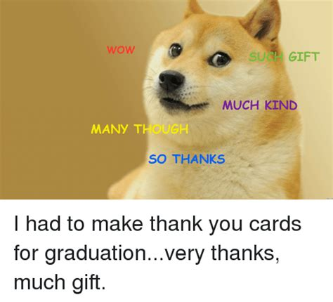 Make Doge Meme - wow suc gift much kind many t ugh so thanks i had to make