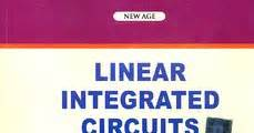 linear integrated circuits d roy choudhary and shail b jain linear integrated circuits by d roy choudhary s b