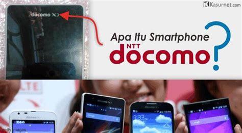 Harga Samsung S6 Docomo Baru apa itu smartphone berlabel ntt docomo kasurnet