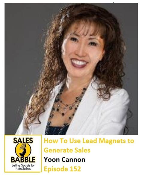 how to use a lead how to use lead magnets to generate more sales with yoon cannon sales babble sales