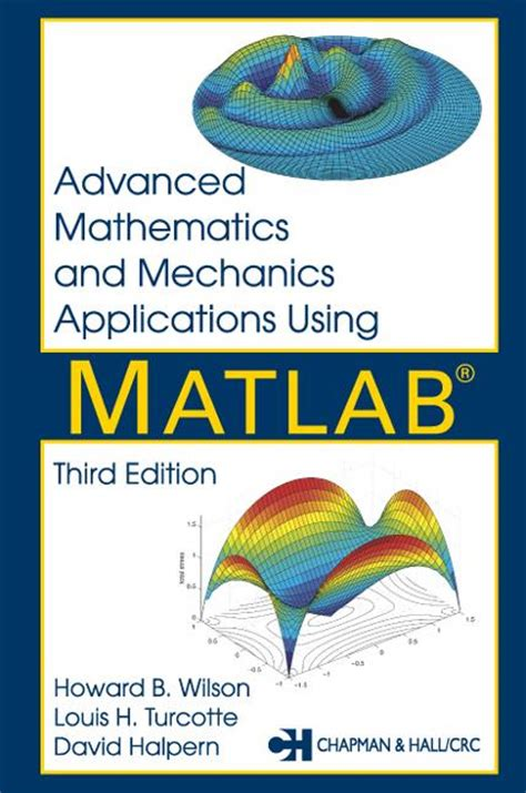 advanced linear algebra for engineers with matlab books advanced mathematics and mechanics applications using