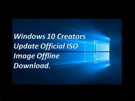 windows 10 tutorial official download windows 10 creators update iso image official