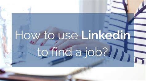 How To Find On Linkedin How To Use Linkedin To Find A