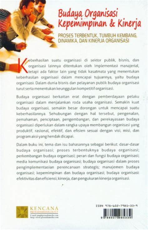 Buku Budaya Organisasi Dan Peningkatan Kinerja Perusahaan bukukita budaya organisasi kepemimpinan kinerja