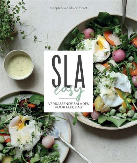 Detox Sla by Sla Easy Snelle Salade Recepten Voor Elke Dag Sla
