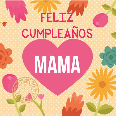 Imagenes Cumpleaños A Mama | 1 imagen vale mas que 1000 palabras feliz cumplea 241 os