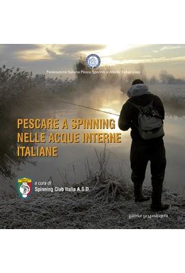 pesca acque interne pescare a spinning nelle acque interne italiane undefined