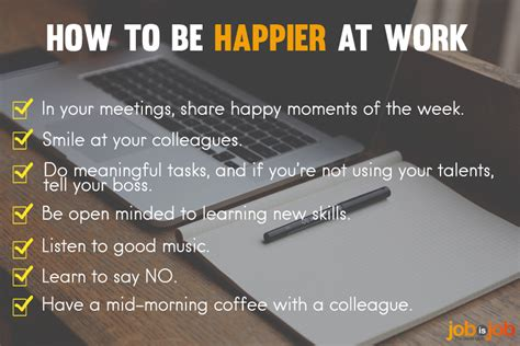 how to a working how to be happier at work jobisjob